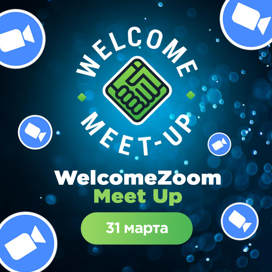 WelcomeZoom Meet-Up